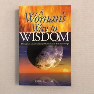 """Other - """"A Woman's Way to Wisdom"""" by Pamela J. Ball"""